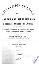 Cyclop Dia Of India And Of Eastern And Southern Asia Commercial Industrial And Scientific