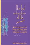 The Last Adventure of Life