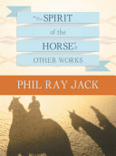 """Pdf """"The Spirit OF THE Horse"""" and Other Works"""