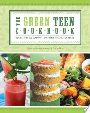 Download Green Teen Cookbook Free Books - Dlebooks.net