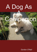 A Dog As A Companion