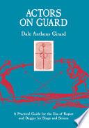 Actors on Guard