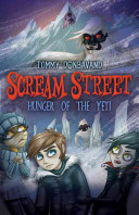 Scream Street: Hunger of the Yeti (Book #11)