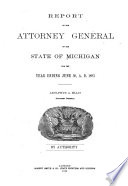 Report of the Attorney General of the State of Michigan for the Year Ending Book PDF