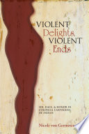Violent Delights, Violent Ends Pdf/ePub eBook
