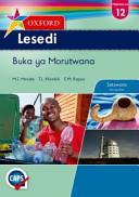 Books - Oxford Lesedi Grade 12 Learners Book (Setswana) Oxford Lesedi Mophato wa 12 Buka ya Morutwana | ISBN 9780199056156