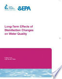 Long-Term Effects of Disinfection Changes on Water Quality