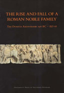 The Rise and Fall of a Roman Noble Family