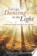 Let S Go Dancing In The Light