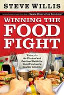 Winning the Food Fight