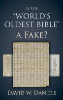 """Is The """"World's Oldest Bible"""" A Fake?"""