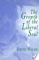 The Growth Of The Liberal Soul Book PDF