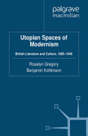 Utopian Spaces of Modernism [Pdf/ePub] eBook