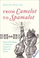 From Camelot to Spamalot