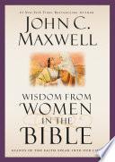 Wisdom from Women in the Bible