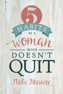 5 Habits of a Woman Who Doesn't Quit [Pdf/ePub] eBook