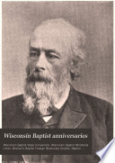 Minutes of the Wisconsin Baptist Anniversaries