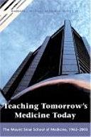 Teaching Tomorrow s Medicine Today