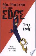 Mr  Holland on the Edge Book PDF