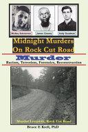 Midnight Murders on Rock Cut Road  Murder
