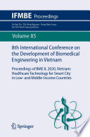 8th International Conference on the Development of Biomedical Engineering in Vietnam