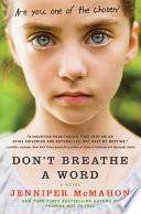 Don't breathe a word : a novel