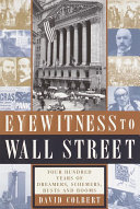 Eyewitness to Wall Street