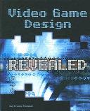 Video Game Design Revealed