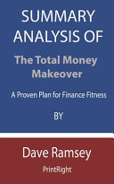 Summary Analysis Of The Total Money Makeover