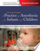 A Practice Of Anesthesia For Infants And Children E Book Book PDF