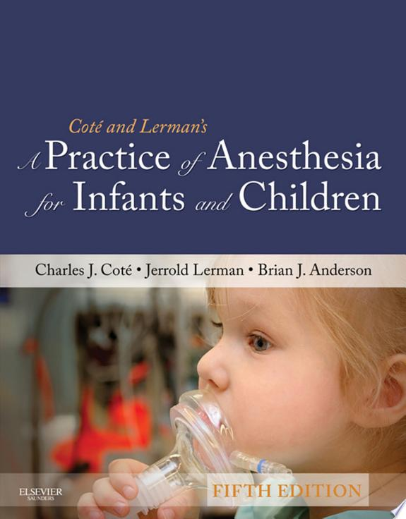 A Practice of Anesthesia for Infant