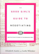 The Good Girl's Guide to Negotiating