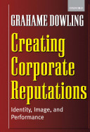 Creating Corporate Reputations   Identity  Image and Performance