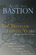 The Traveler: Initiate Years (Short-story Collection Books 1-5) [Pdf/ePub] eBook