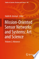 Mission Oriented Sensor Networks and Systems  Art and Science Book