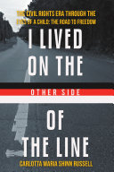 I Lived on the Other Side of the Line