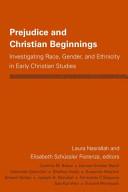 Prejudice and Christian Beginnings