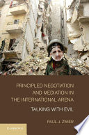 Principled Negotiation And Mediation In The International Arena