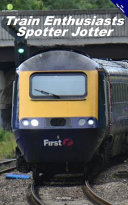Train Enthusiasts Spotter Jotter