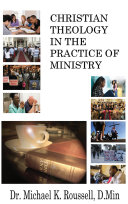 Christian Theology in the Practice of Ministry