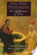 The Old Testament and the Significance of Jesus