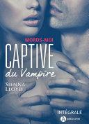 Pdf Captive du vampire – Intégrale Telecharger