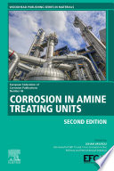 Corrosion in Amine Treating Units