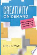 Creativity on Demand