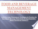 Food and Beverage   F   B   Management Technology  with Revenue Management Techniques for The Hospitality Industry Management  Book