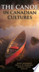 The Canoe in Canadian Cultures Book