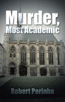 Murder  Most Academic