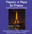 There s a Place in France  a Kid s Guide to Paris