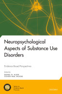 Neuropsychological Aspects Of Substance Use Disorders