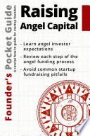 Founder   s Pocket Guide  Raising Angel Capital Book